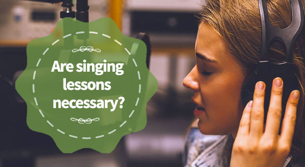 Are singing lessons necessary