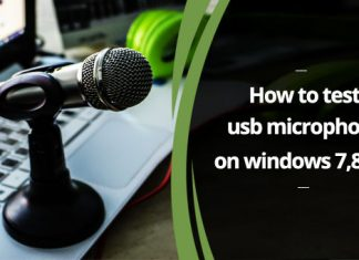 How to Test USB Microphone on Windows 7 8 & 10